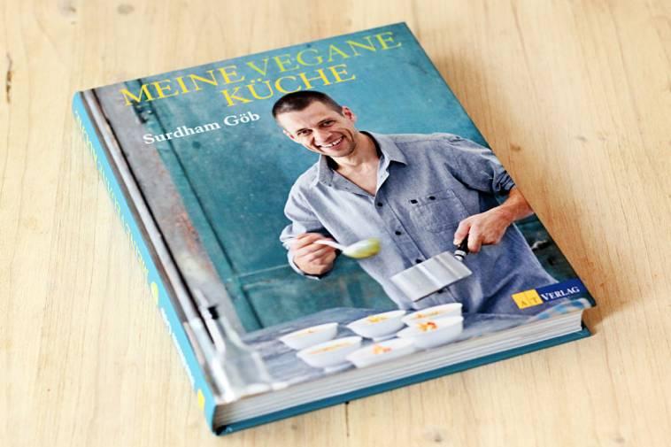 Kochbuch: Meine vegane Küche von Surdham Göb - ich lebe grün!